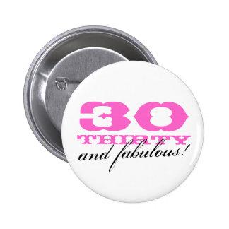 ¡trigésimo botón del cumpleaños para las mujeres e pin redondo de 2 pulgadas