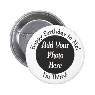 Trigésimo botón personalizado de la foto del pin redondo de 2 pulgadas
