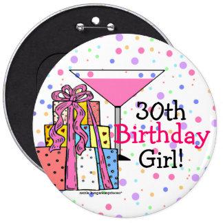 trigésimo Chica del cumpleaños Pin Redondo De 6 Pulgadas