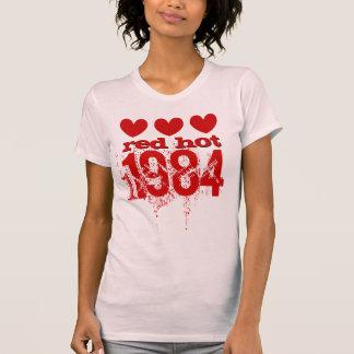 Trigésimo cumpleaños 1984 candentes o CUAESQUIERA Camiseta