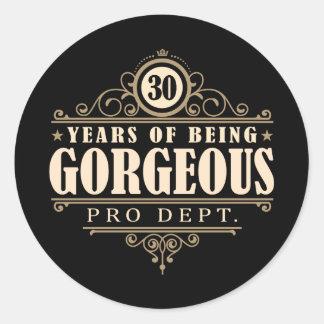 trigésimo Cumpleaños (30 años de ser magníficos) Pegatina Redonda