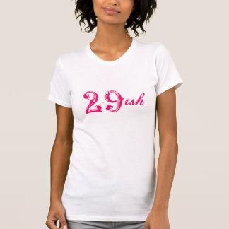 trigésimo cumpleaños divertido 29ish que da vuelta t-shirt