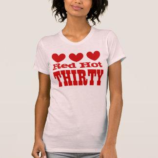 Trigésimo cumpleaños TREINTA candentes con los Camisetas