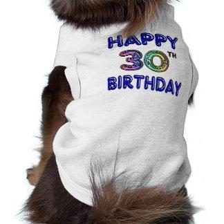 Trigésimo diseño feliz del cumpleaños en fuente playera sin mangas para perro