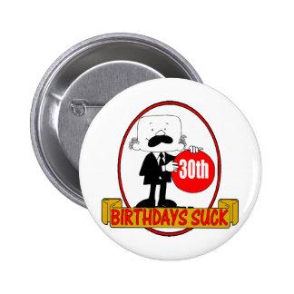 trigésimo El cumpleaños chupa los regalos Pin Redondo De 2 Pulgadas