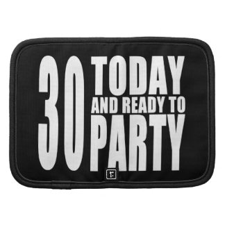 trigésimo Fiestas de cumpleaños: 30 hoy y aliste Organizadores
