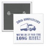 trigésimo Humor del aniversario (largo trayecto) Pins