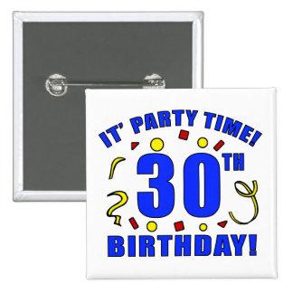 trigésimo Tiempo de la fiesta de cumpleaños Pin Cuadrado