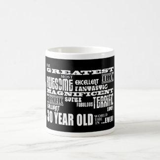 Trigésimos años más grandes de la fiesta de cumple taza de café