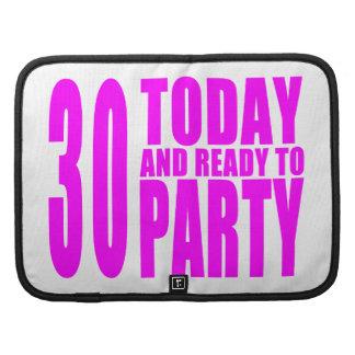 Trigésimos cumpleaños de los chicas: 30 hoy y organizador