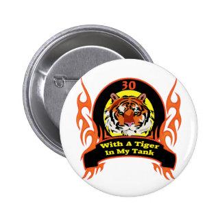 Trigésimos regalos de cumpleaños del tigre pin redondo de 2 pulgadas