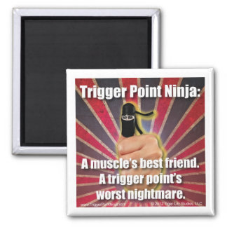 Trigger Point Ninja ® A Muscle's Best Friend 2 Inch Square Magnet