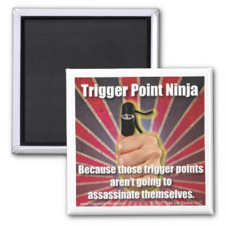 Trigger Point Ninja ® Assassinate Themselves 2 Inch Square Magnet