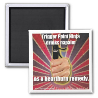 Trigger Point Ninja ® Drinks Napalm 2 Inch Square Magnet