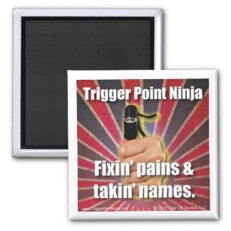 Trigger Point Ninja ® Fixin Pains & Takin Names Magnet