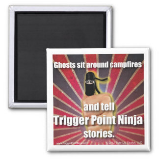 Trigger Point Ninja ® Ghost Stories Magnet