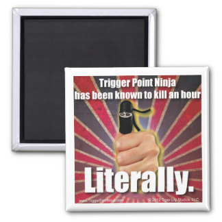 Trigger Point Ninja ® Kill an Hour 2 Inch Square Magnet
