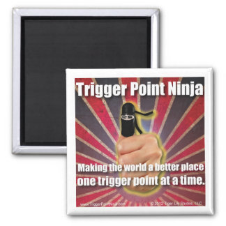 Trigger Point Ninja ® Makes the World Better 2 Inch Square Magnet
