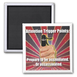 Trigger Point Ninja ® Prepare to be Assimilated 2 Inch Square Magnet
