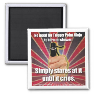 Trigger Point Ninja ® Simply Stares at Shower 2 Inch Square Magnet