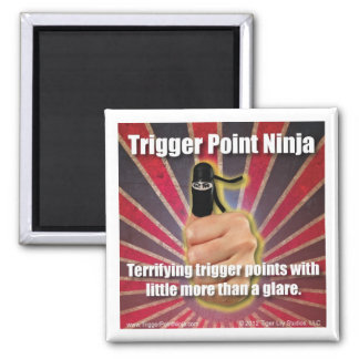 Trigger Point Ninja ® Terrifying Trigger Points 2 Inch Square Magnet