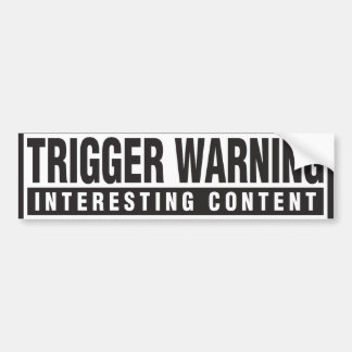 Trigger Warning Bumper Sticker