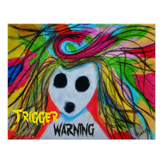 Trigger Warning Posters