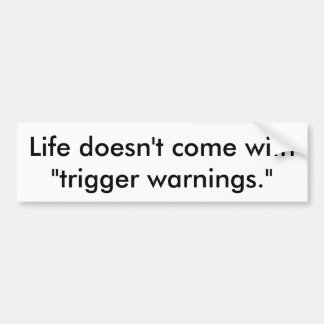 Trigger warnings bumper sticker