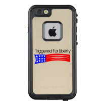 Triggered For Liberty Lifeproof Case