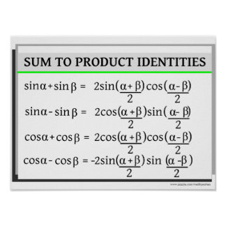 Trigonometry: Sum to Product Identities Poster