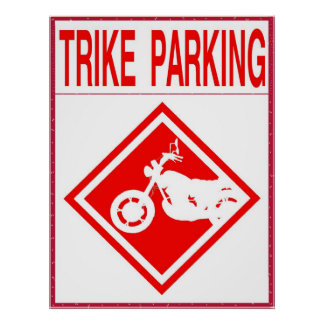 Trike Parking Only Poster
