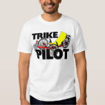 Trike Pilot T Shirts