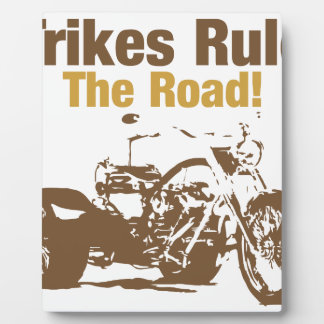 trikes rule the road plaque