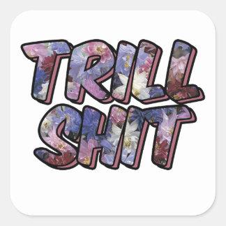 Trill Square Sticker