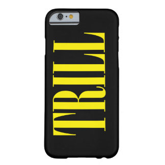 Trill Yellow Barely There iPhone 6 Case