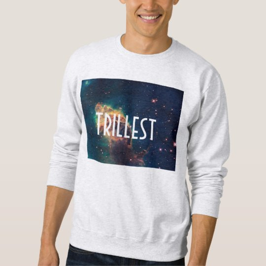 Trillest Galaxy Sweatshirt