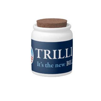 TRILLION IS THE NEW BILLION CANDY JAR
