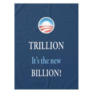 TRILLION IS THE NEW BILLION TABLECLOTH