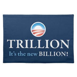 TRILLION IS THE NEW BILLION CLOTH PLACEMAT