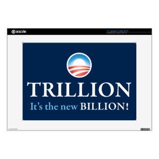 TRILLION IS THE NEW BILLION LAPTOP SKIN
