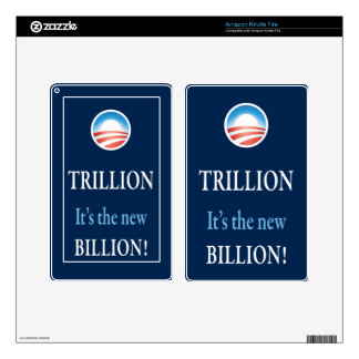 TRILLION IS THE NEW BILLION SKINS FOR KINDLE FIRE