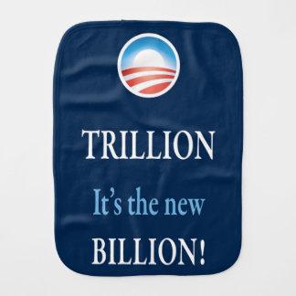 TRILLION IS THE NEW BILLION BURP CLOTH