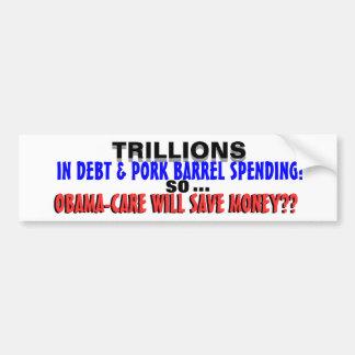 TRILLIONS IN DEBT & PORK BARREL SPENDING! BUMPER STICKER