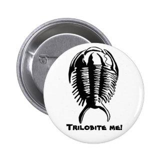 Trilobite me! Boton Pinback Button