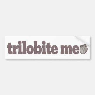 Trilobite Me Car Bumper Sticker