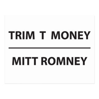 trim t money - mitt romney postcard