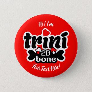 Trini 2D Bone Button