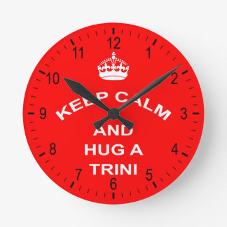 Trinidad and Tobago Keep Calm And Hug A Trini Round Clock