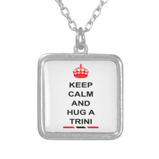 Trinidad and Tobago Keep Calm And Hug A Trini Silver Plated Necklace