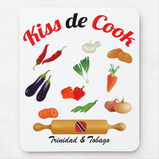 Trinidad and Tobago Kiss The Cook Food Mouse Pad